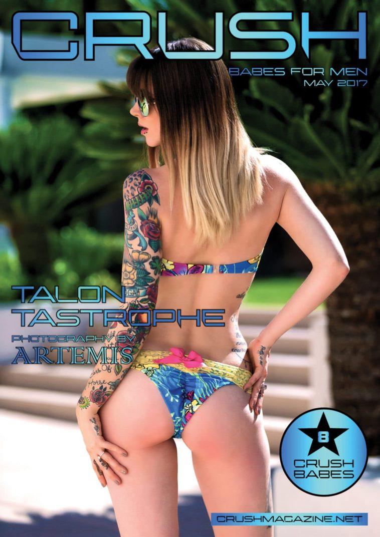 Crush Magazine - May 2017 - Talon Tastrophe 1