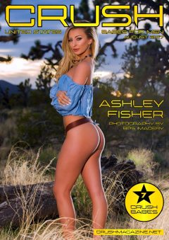 Crush Magazine – August 2017 – Ashley Fisher