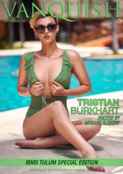 Vanquish Magazine – IBMS Tulum – Part 2 – Tristian Burkhart