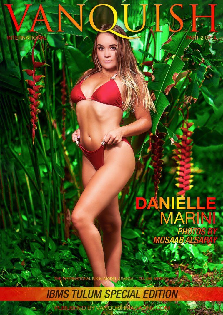 Vanquish Magazine - IBMS Tulum - Part 2 - Danielle Marini 1