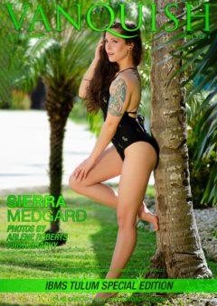 Vanquish Magazine - IBMS Tulum - Part 3 - Sierra Medgard 21