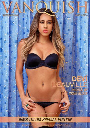 Vanquish Magazine - IBMS Tulum - Part 4 - Deví Deauville 2
