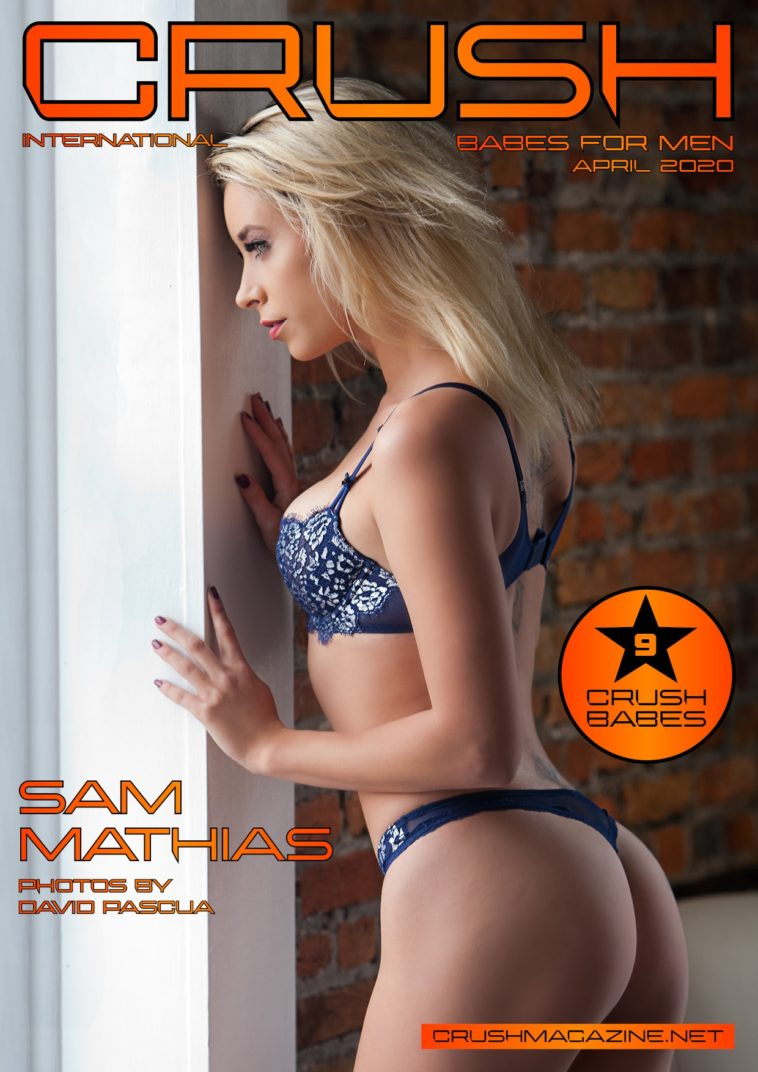 Crush Magazine - April 2020 - Sam Mathias 1