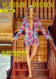 Vladimir Larionov MicroMAG - Aleksandra Sveshnikova - Issue 2 6