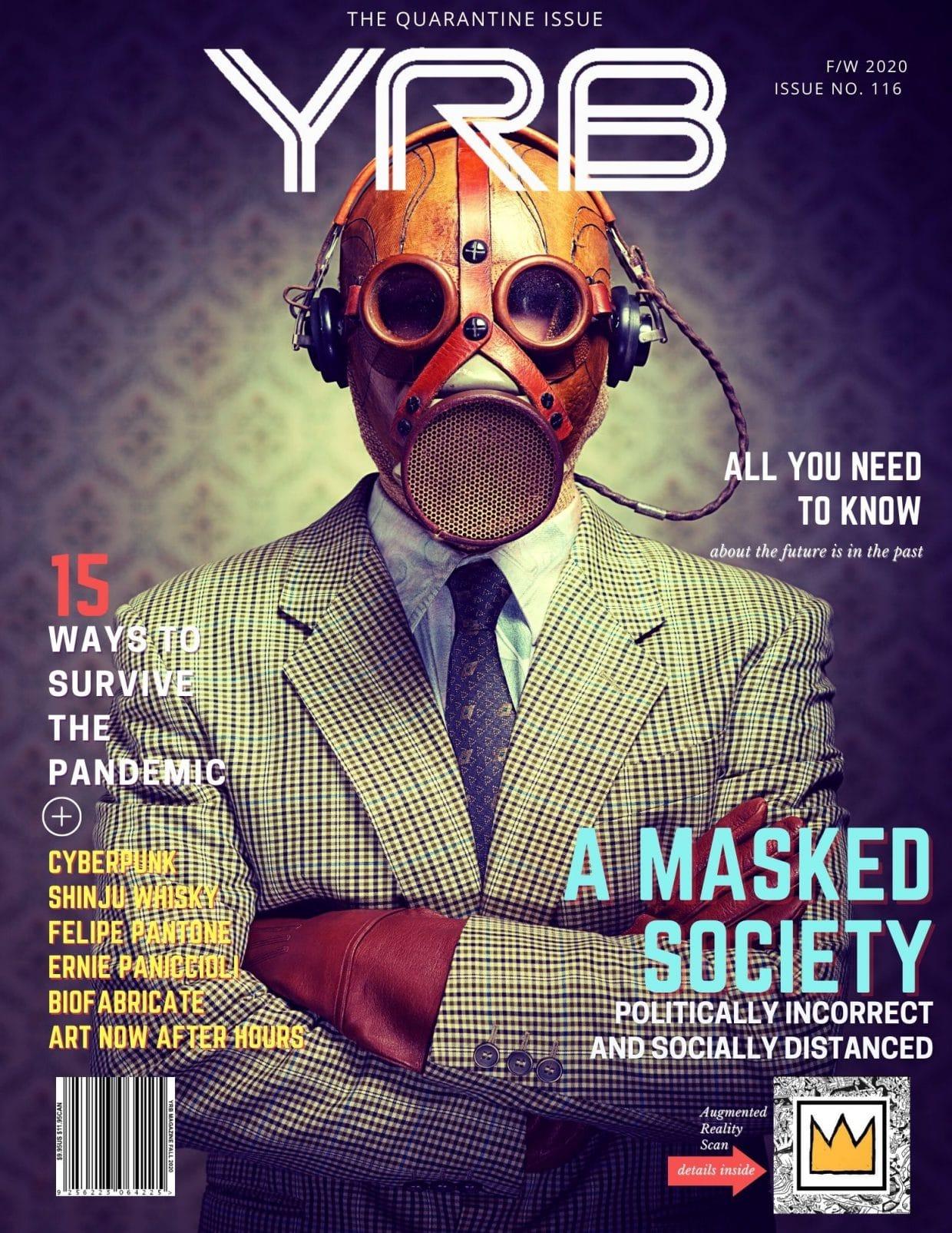 YRB Magazine - Fall 2020 - The Quarantine Issue 1